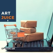 Art Juice podcast How do I sell my art online
