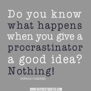 procrastination-quotes-idea-quotes