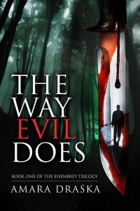 The Way Evil Does