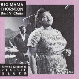 Big-Mama-Thornton-Ball-N-Chain-1993-FLAC