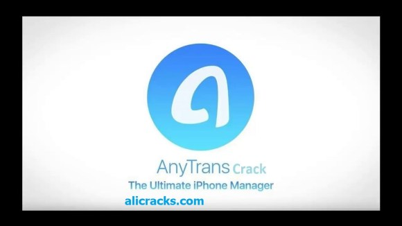 AnyTrans 6.3.6 Crack & Serial Key 2018 Free Download