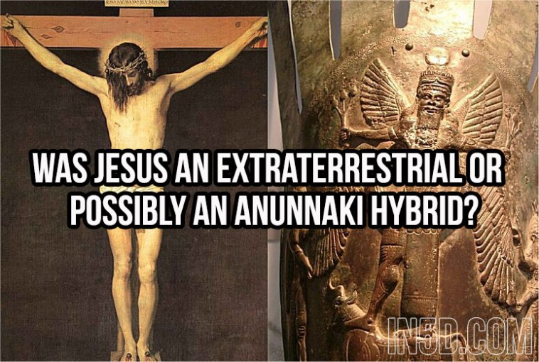 Was Jesus An Extraterrestrial Or Possibly An Anunnaki Hybrid? 1