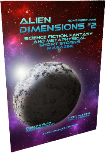 Alien Dimensions Science Fiction Fantasy and Metaphysical Magazine 2
