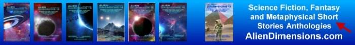 Alien Dimensions Science Fiction Fantasy Metaphysical Short Stories Anthologies