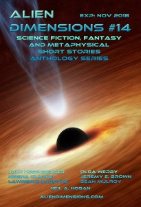 Alien Dimensions Issue 14 Science Fiction Fantasy and Metaphysical Short Stories Anthology Series