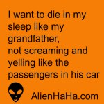 Funny Quotes 67 by Alien Ha Ha