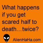 Funny Quote 53 by Alien Ha Ha