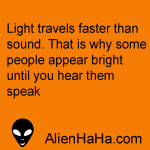 Funny Quote 56 by Alien Ha Ha
