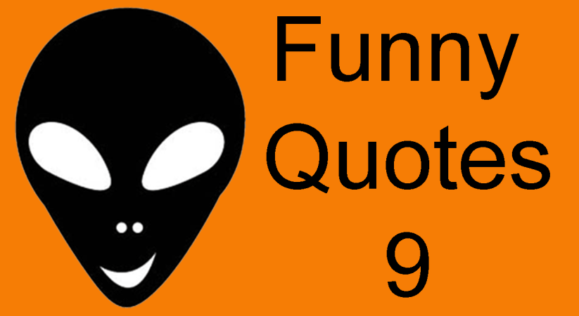 Funny Videos 9 | Funny Quotes from Alien HaHa