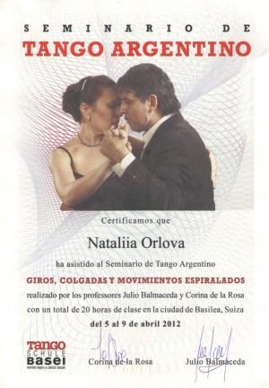Сертификат о прохождении 20-часового курса по спиральным динамикам в танго Хулио Бальмаседы и Корины де ла Росы