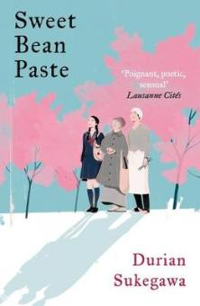 Cover image for Sweet Bean Paste by Durian Sukegawa
