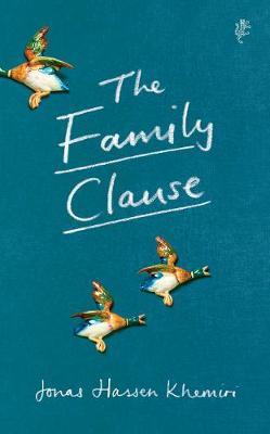 The Family Clause by Jonas Hassen Khemiri (transl. Alison Menzies): What Larkin said
