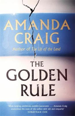 The Golden Rule by Amanda Craig: 'Do as you would be done by'