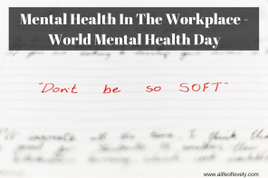 Mental Health In The Workplace – World Mental Health Day