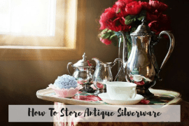 How To Store Antique Silverware