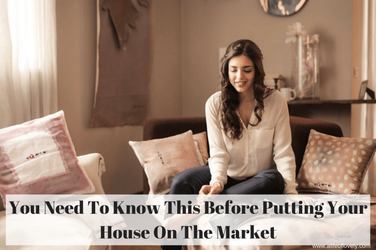 You Need To Know This Before Putting Your House On The Market