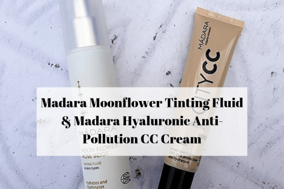 Madara Moonflower Tinting Fluid & Madara Hyaluronic Anti-Pollution CC Cream
