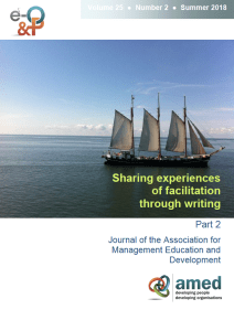 Journal of the Association for Management Education and Development - Sharing experiences of facilitation through writing - Volume 25 | Number 2 | Summer 2018 You can find the full version in Volume 25 No 2 of the journal here: http://bit.ly/AMEDJournal25-2 - alongside lots of other useful articles on writing and facilitation.