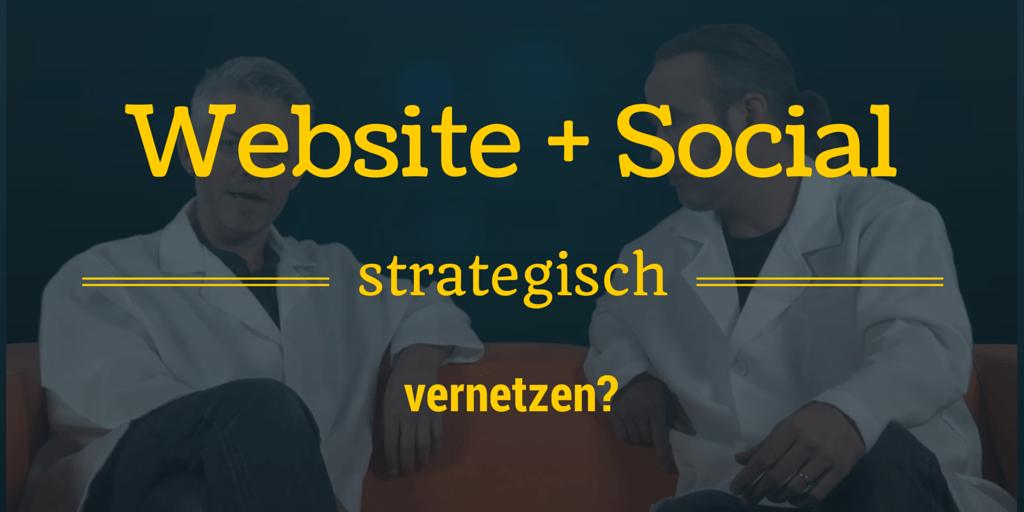 Website und Social Media richtig vernetzen?