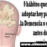 9 hábitos que necesitas adoptar hoy para detener la Demencia o el Alzheimer antes de que comience