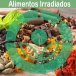 Alimentos irradiados, sus beneficios y graves efectos secundarios