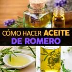 Cómo Hacer Aceite de Romero Casero DIY