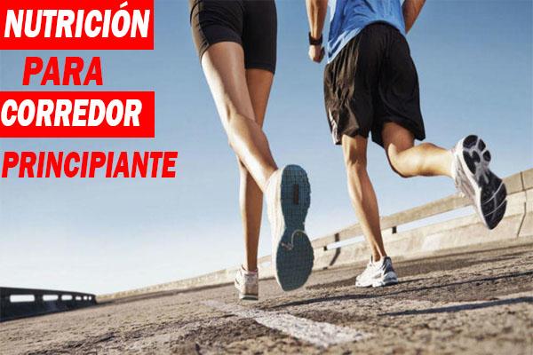 nutricion corredores principiantes