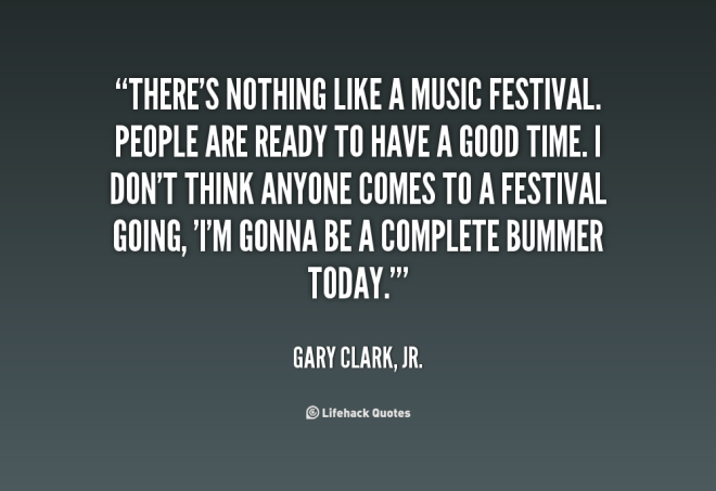 quote-Gary-Clark-Jr.-theres-nothing-like-a-music-festival-people-153593