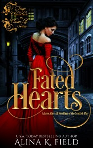 Book Cover: FATED HEARTS, A LOVE AFTER ALL RETELLING OF THE SCOTTISH PLAY