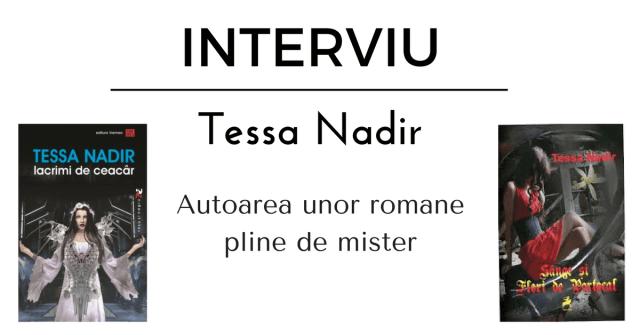 Interviu Tessa Nadir