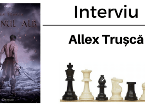 Interviu Allex Trușcă