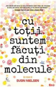 cu toții suntem făcuți din molecule