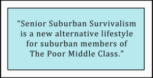 senior suburban survivalism