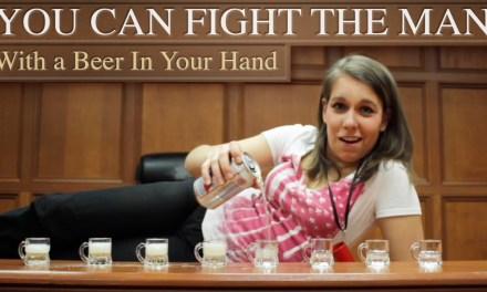 You Can Fight the Man (With a Beer In Your Hand)