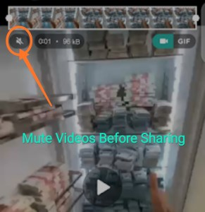 Mute videos before sharing on WhatsApp