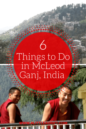 6 Things to Do in McLeod Ganj, India