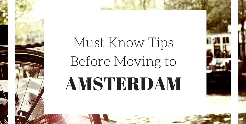 Things You Need to Know Before Moving to Amsterdam | Bekah Molony | Irish Blogger