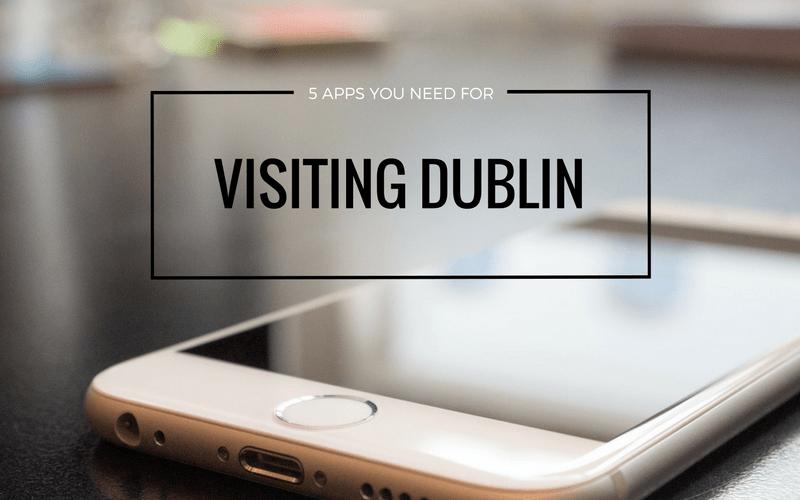 5 Free Apps You Need While Visiting Dublin | Bekah Molony | alittlebitofb.com
