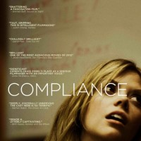 "Compliance (2012) : When A Stranger Calls, Goes To The Next Level ""Hummiliation"""
