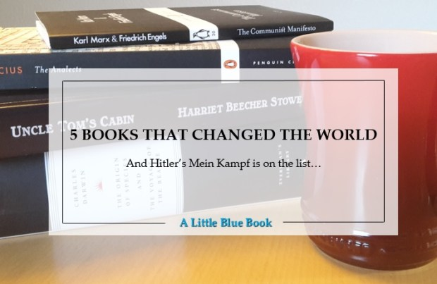 5 books that changed the world. And Hitler's Mein Kampf is on the list...