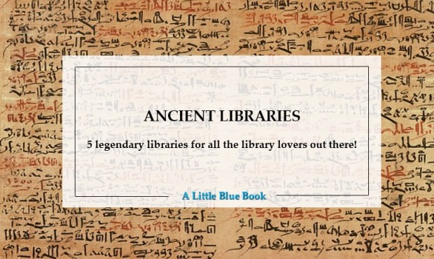 Ancient libraries - 5 legendary libraries for all the library lovers out there