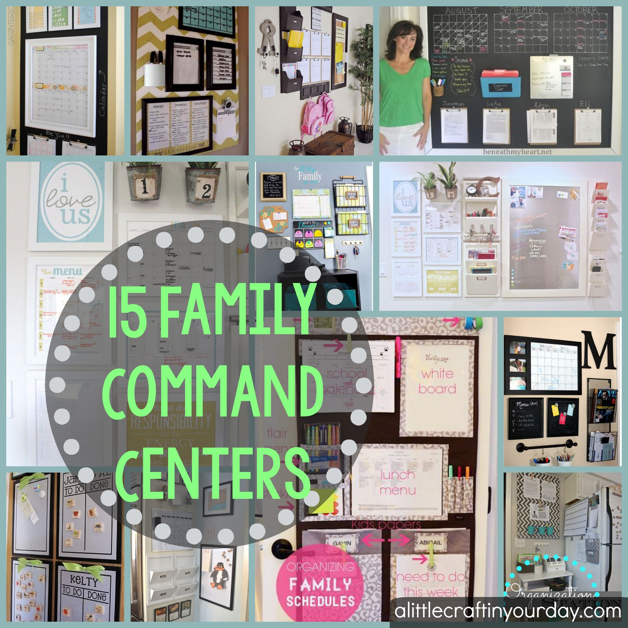 15 Family Command Centers A Little Craft In Your Day