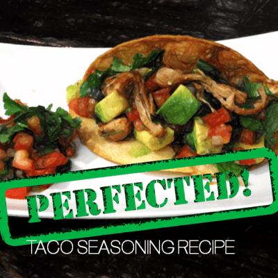 The Perfect Taco Seasoning Recipe!