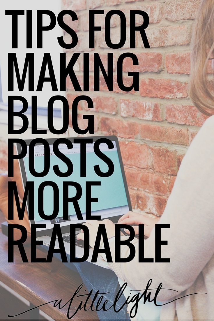 tips on how to write blog posts that are more readable