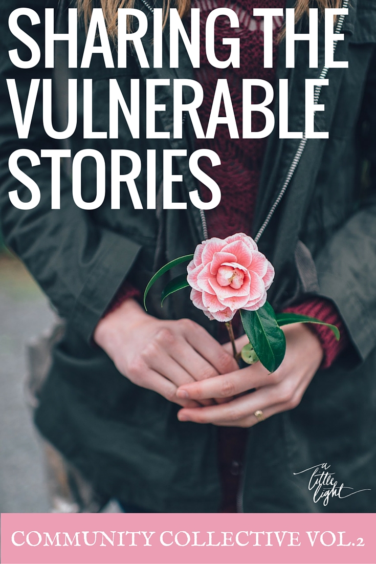 Sharing Your Vulnerable Story (Community Collective Vol. 2)