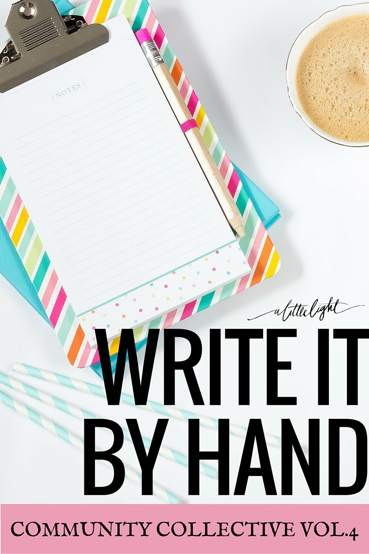 Write It By Hand (Community Collective Vol. 4)
