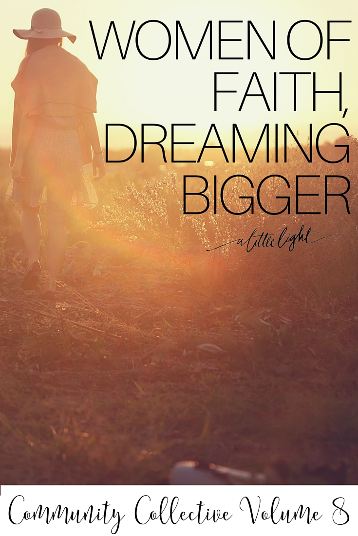 Women of Faith, Dreaming Bigger + Collaborative Interview +