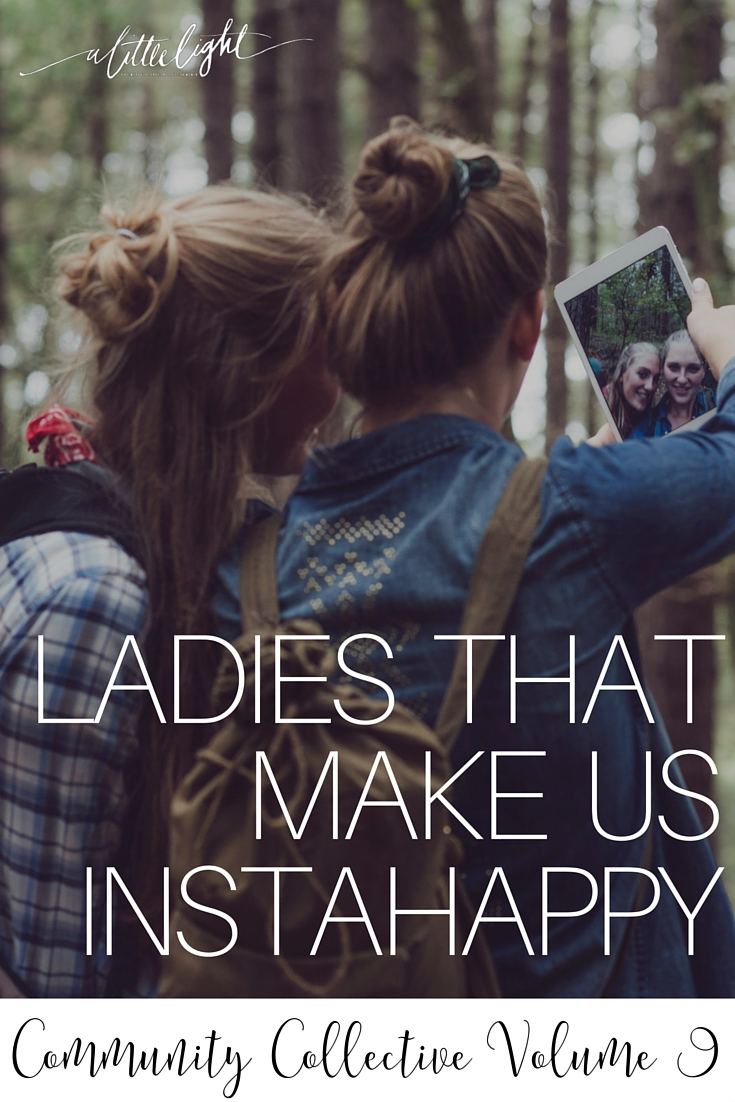 Ladies That Make Us Instahappy (Community Collective Vol. 9)
