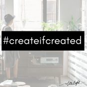 We are passionate about women putting their creativity to use, in whatever form God made them a creative. We encourage you share what you are making using hashtag #createifcreated (click the pic to read our blog post Christian Women and the Gift of Creativity)