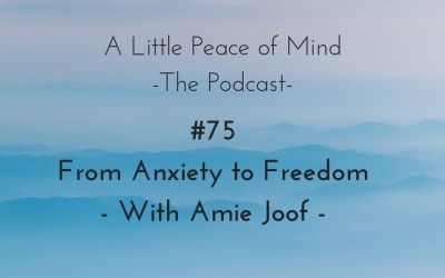 Episode 75: From Anxiety to Freedom – with Amie Joof